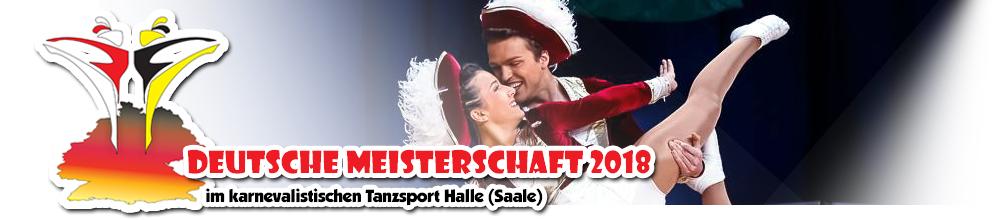 » Deutsche Meisterschaft im karnevalistischen Tanzsport 2018